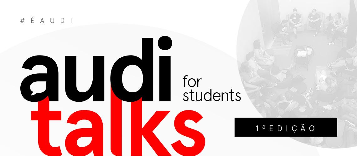 Uma 1ª edição de Audi Talks for Students