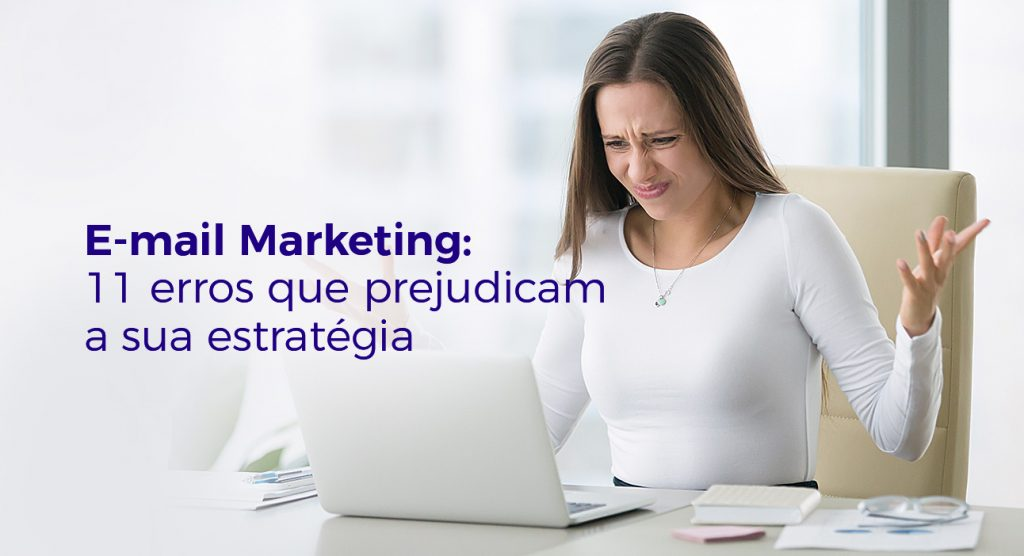e-mail-marketing-11-erros